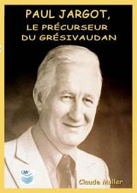 couverture-livre-Paul-Jargot-le-précurseur-du-Grésivaudan-e1416332930287.jpg